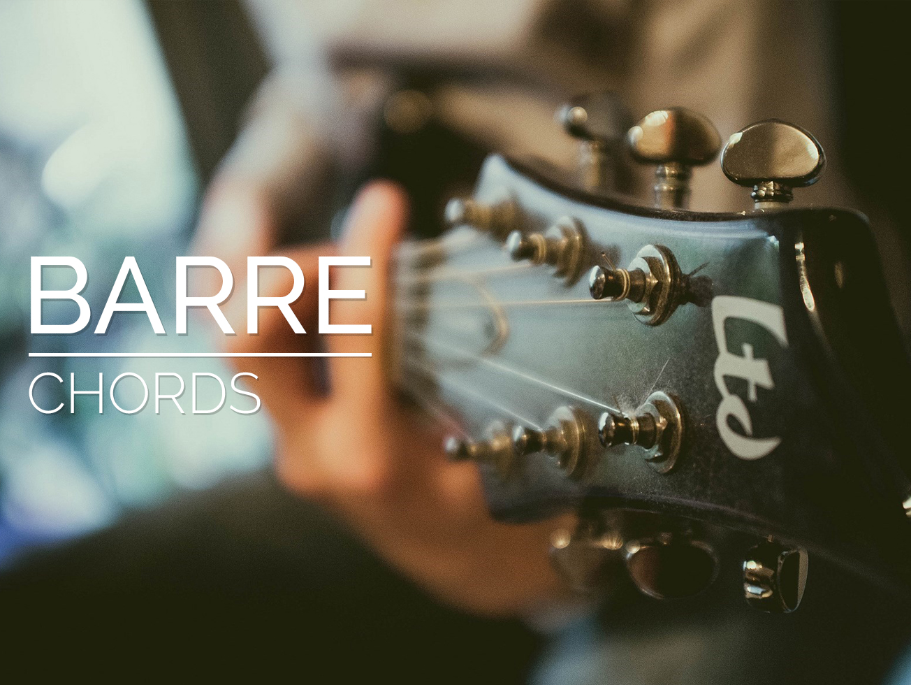 Barre Chords Guitar Lesson World