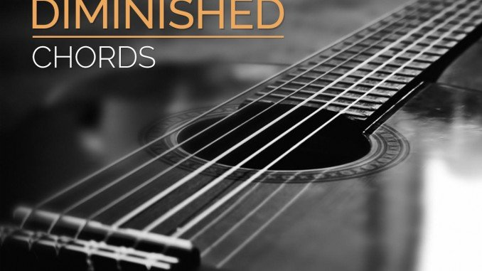 Diminished Chords | Guitar Lesson World