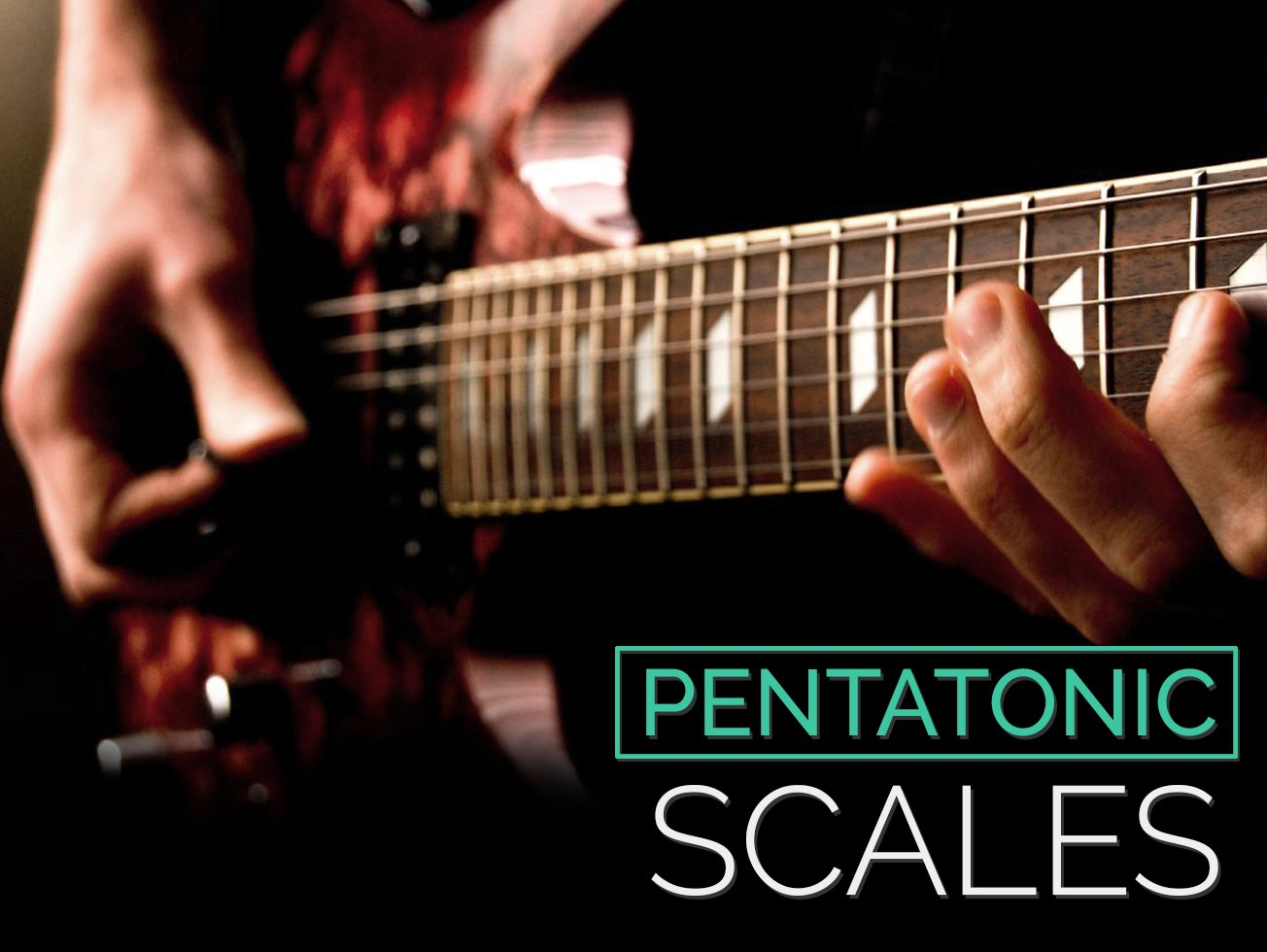Pentatonic Scales Guitar Lesson World
