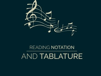 Learn Standard Notation and Tablature
