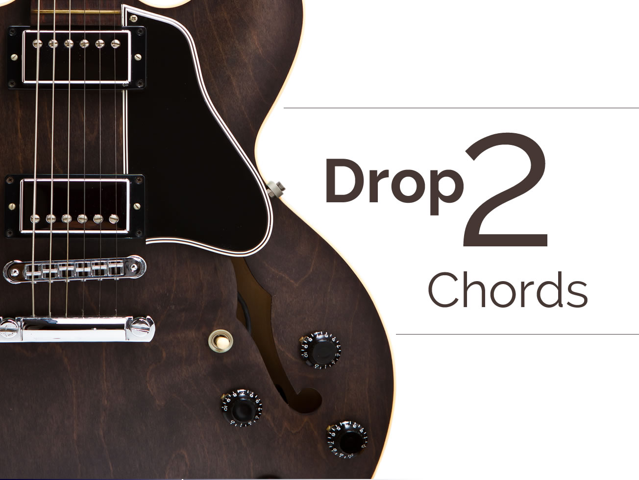 Drop 2 Chords Guitar Lesson World
