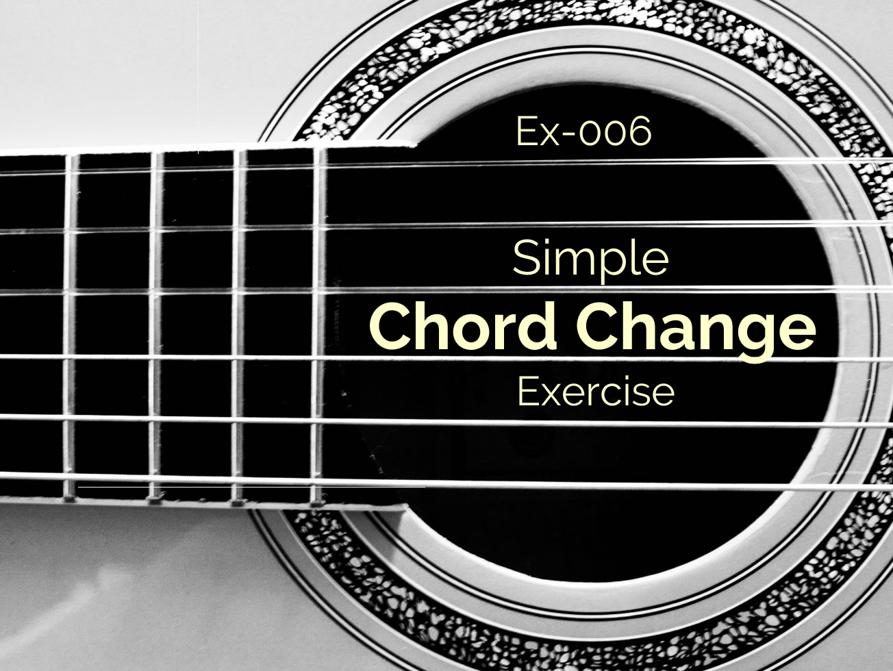 Ex 006 Simple Chord Change Exercise Guitar Lesson World