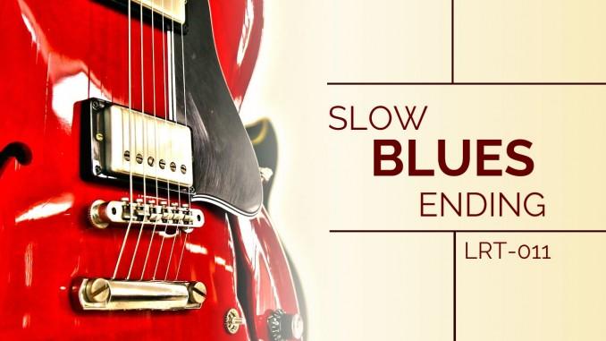 LRT-011 Slow Blues Ending Feature Image