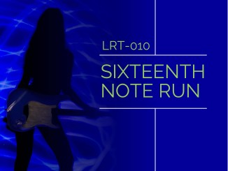 LRT-010 Sixteenth Note Run Feature Image