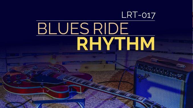 LRT-017 Blues Ride Rhythm Feature Image