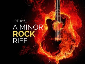 LRT-016 A Minor Rock Riff Feature Image