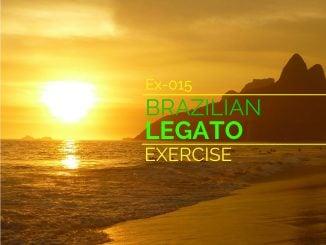 Ex-015 Brazilian Legato Feature Image