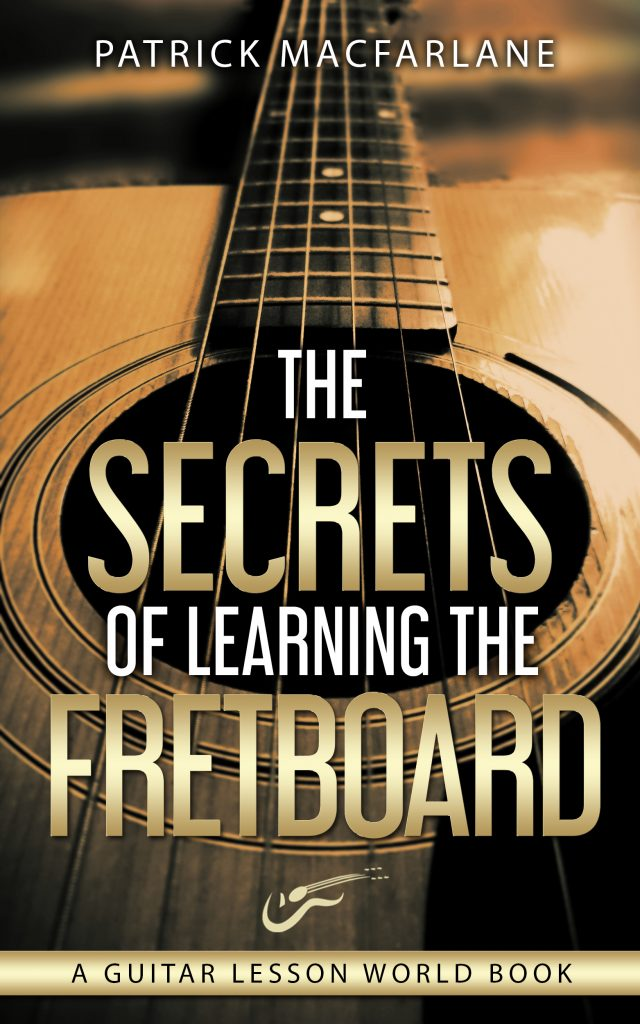 The Secrets of Learning the Fretboard Cover